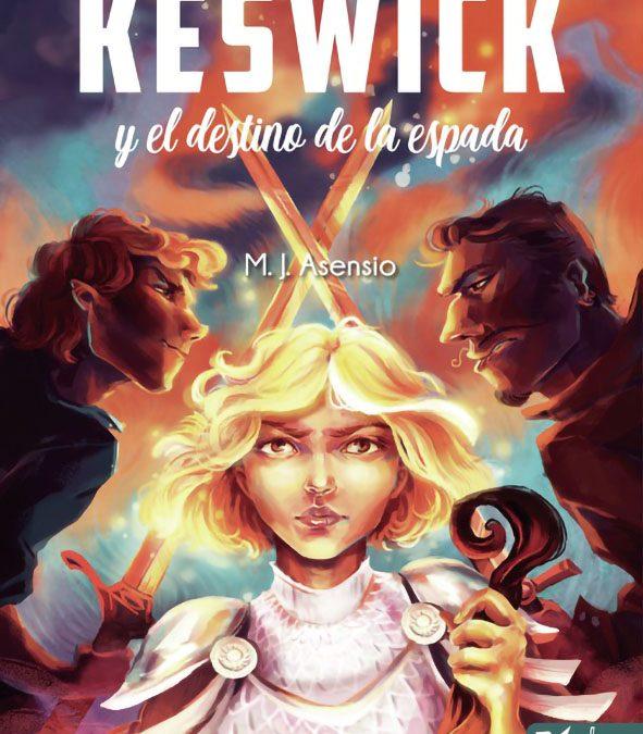 """Jasone Asensio """"Keswick y el destino de la espada"""""""
