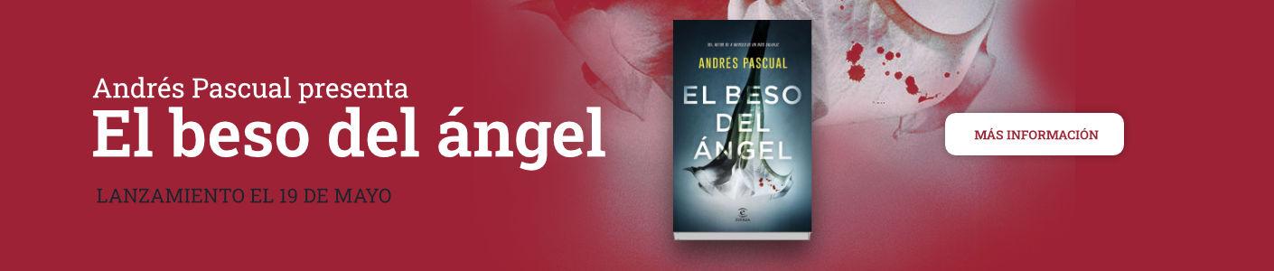 Andrés Pascual presenta El beso del ángel